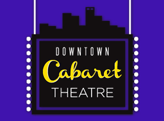 Downtown Cabaret Theater