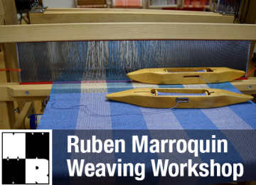 Ruben Marroquin Weaving Workshop