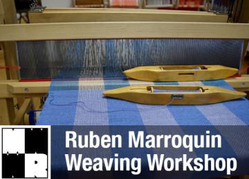 Ruben Marroquin Weaving Workshop