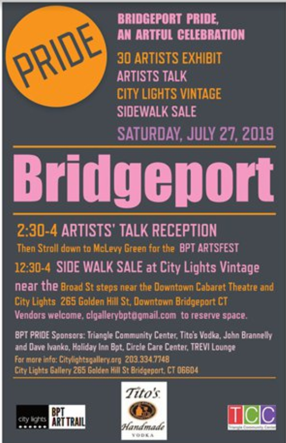 bfdcfa0933d Explore our Bridgeport Pride feature. Plus, special programming July 27th:  Bridgeport Arts Festival, Artists Talk, and CL Vintage Sidewalk sale!